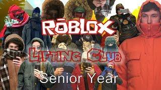 Roblox Lifting Club - Senior Year