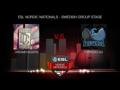 dreamchasers vs. Torpedo.gg - (ESL NORDIC NATIONALS - SWEDISH GROUP STAGE)