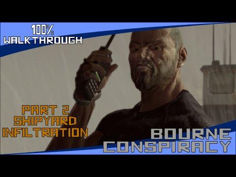 The Bourne Conspiracy - Part 2: Shipyard Infiltration - 100% Walkthrough