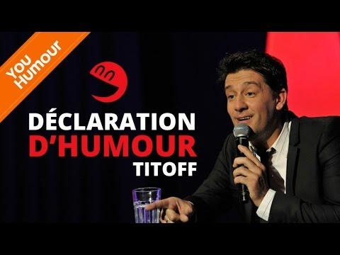 TITOFF - Déclaration d'humour