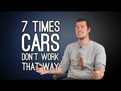 7 Times Cars Don't Work That Way, You Guys