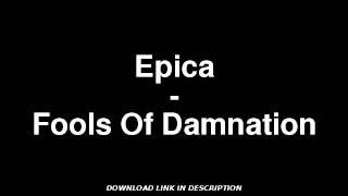 Epica - Fools Of Damnation W/ MP3 DOWNLOAD