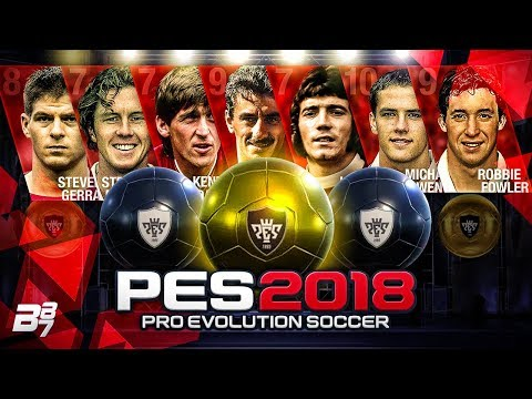 BRAND NEW LIVERPOOL LEGENDS! | PES 2018 AGENT OPENING