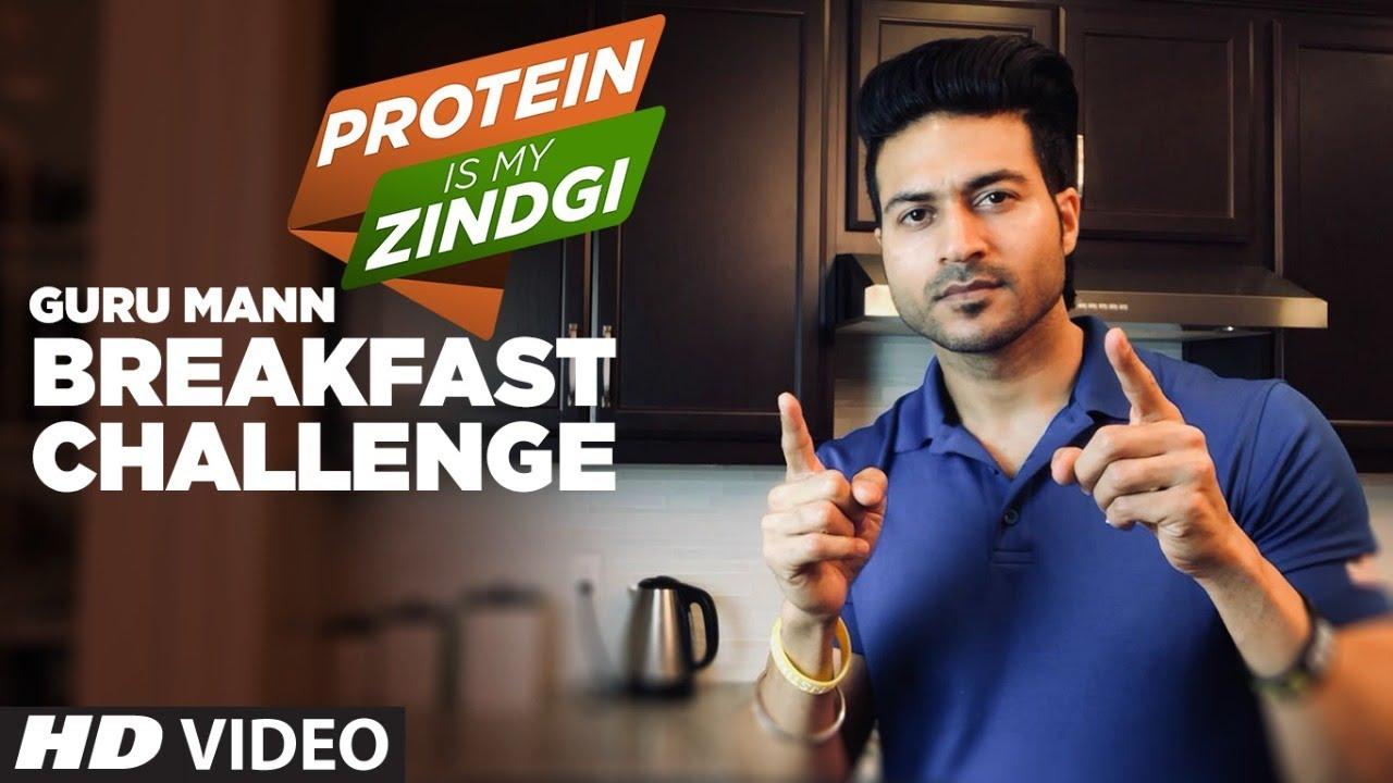 Week- 1 BREAKFAST CHALLENGE by Guru Mann #ProteinIsMyZindagi