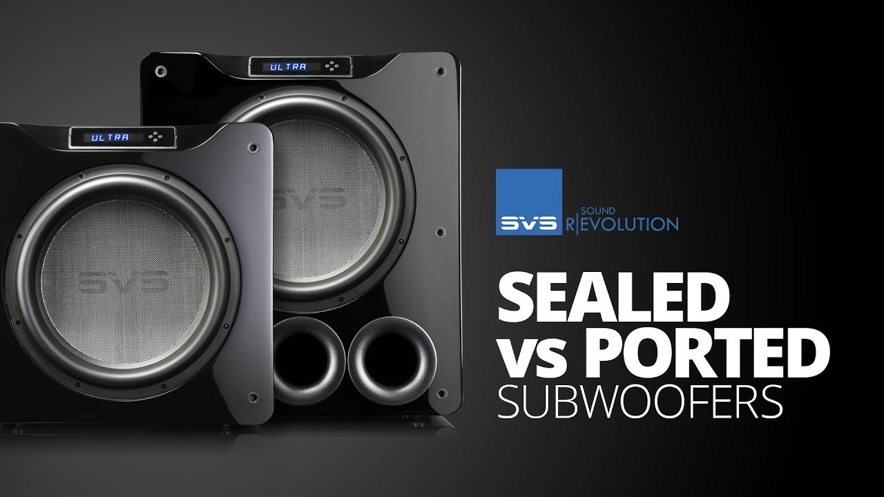 Comparing Sealed vs  Ported Subwoofers for Home Theater