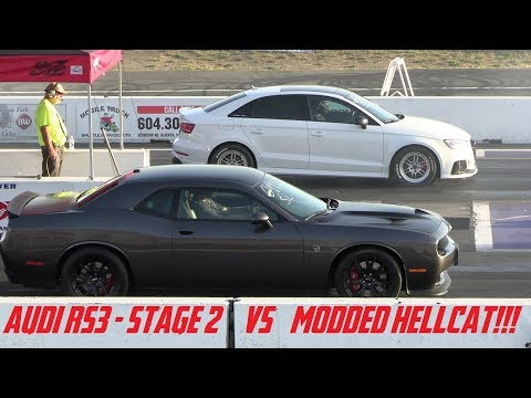 Audi RS3 - Stage 2 VS Modded Hellcat & Modded ZL1 1LE DRAG RACES!!!