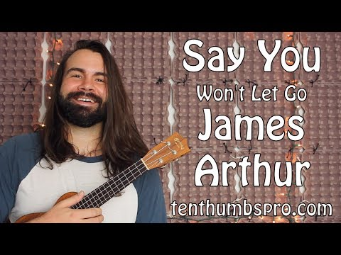 Say You Wont Let Go - James Arthur - Ukulele Tutorial - Super Easy Beginner Song