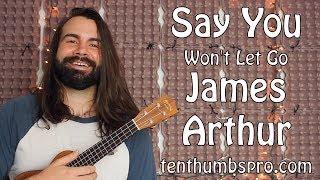 Say You Wont Let Go - James Arthur - Ukulele Tutorial - Super Easy Beginner Song