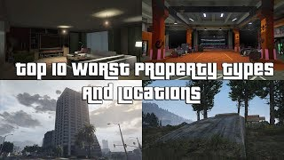 GTA Online Top 10 Worst Property Locations And Types