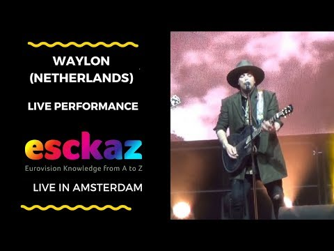 ESCKAZ in Amsterdam: Waylon (The Netherlands) - Outlaw In 'Em and all artists on stage