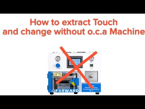 How to change touch.without o.c.a Machine.full detail