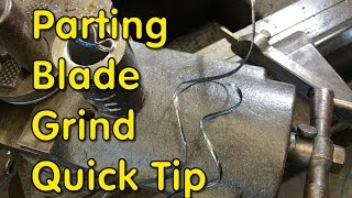 Parting Blade Grind- Quick Tip
