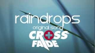 Raindrops - Crossfade DJs (Original Song) (Free Download)