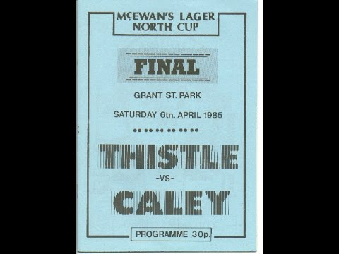 Inverness Thistle v Caledonian -  North Cup Final 1985