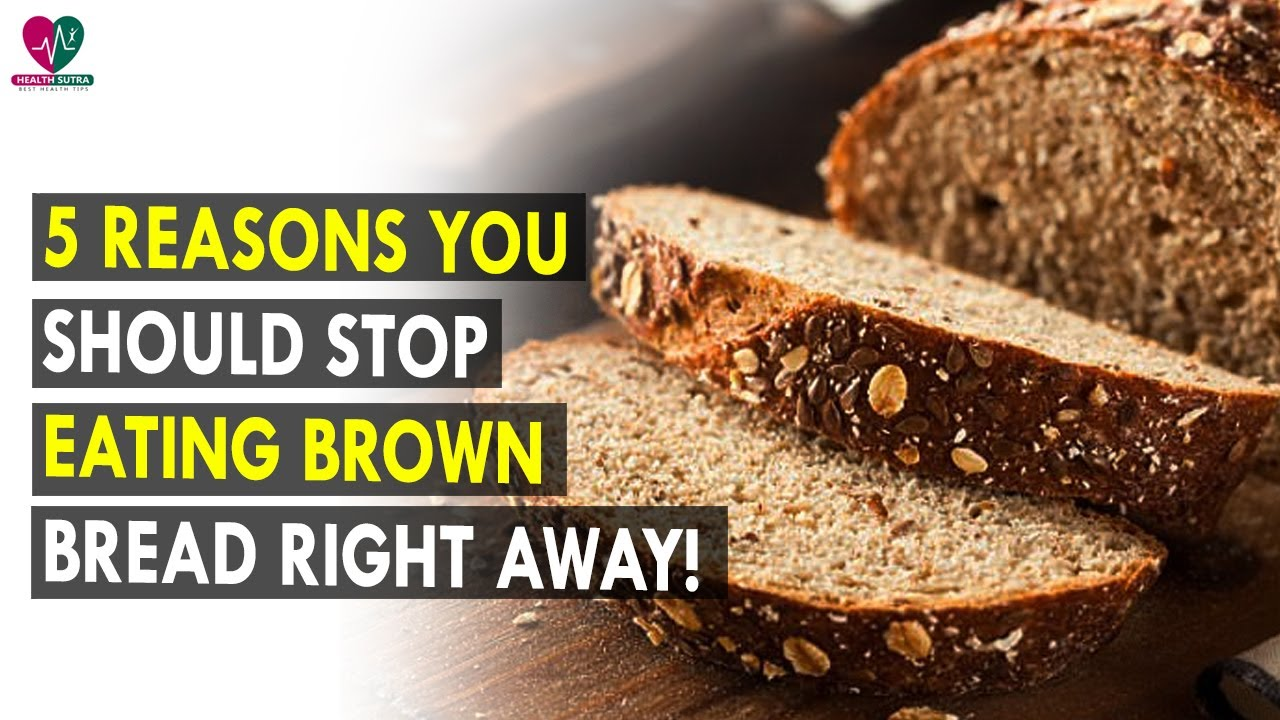 recipe: brown bread advantages and disadvantages [11]