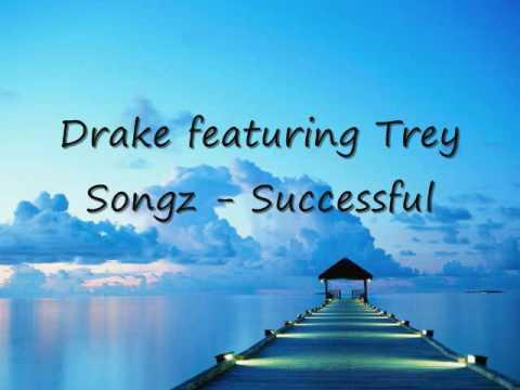 Drake featuring Trey Songz - Successful  (Lyrics in description) NEW!!!