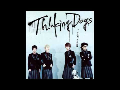 Sonna Kimi konna Boku - Thinking Dogs Full Version