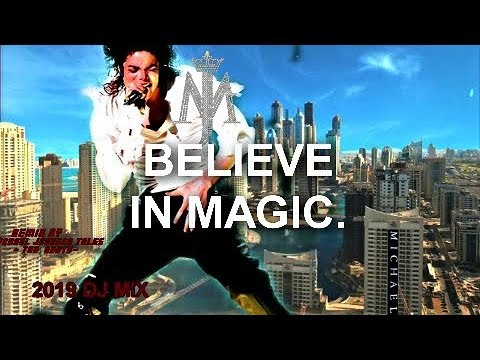 Michael Jackson - Believe In Magic (New Song) [ReMix#] 2019