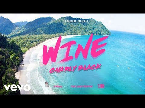 Charly Black - Wine (Official Audio)