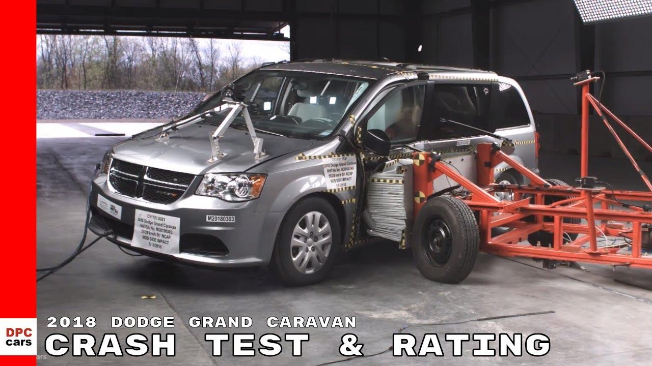 2018 Dodge Grand Caravan Minivan Crash Test Rating Youtube