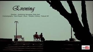 evening best malayalam award winning romantic musical short film