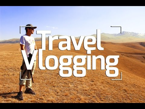 Travel Vlogging 101: Choosing Camera Gear