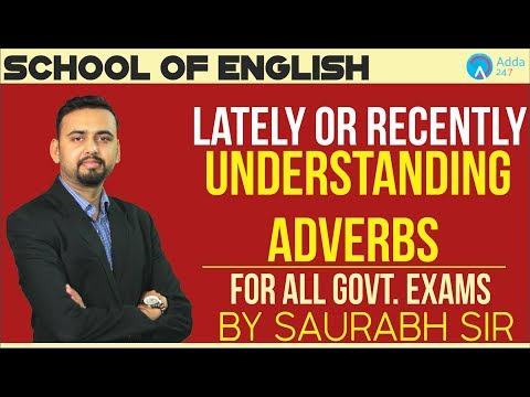 Lately or Recently | Understanding Adverbs | The 6 pm School of English by Saurabh Sir