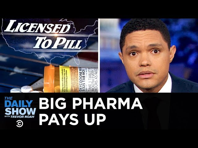 Big Pharma Pays Up for Their Part in the Opioid Crisis | The Daily Show