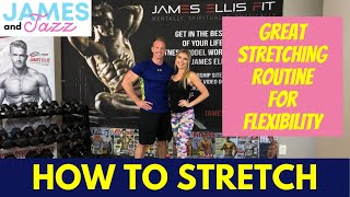 How To Stretch    Great Stretching Routine For Flexibility    How To Get Flexible    Avoid Injuries