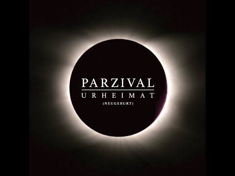 Parzival - Urheimat (Neugeburt) (Official video)
