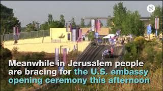 Jerusalem Embassy and Gaza Protests: Dozens of Palestinians Reported Killed