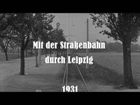 Mit der Straßenbahn durch Leipzig (1931)