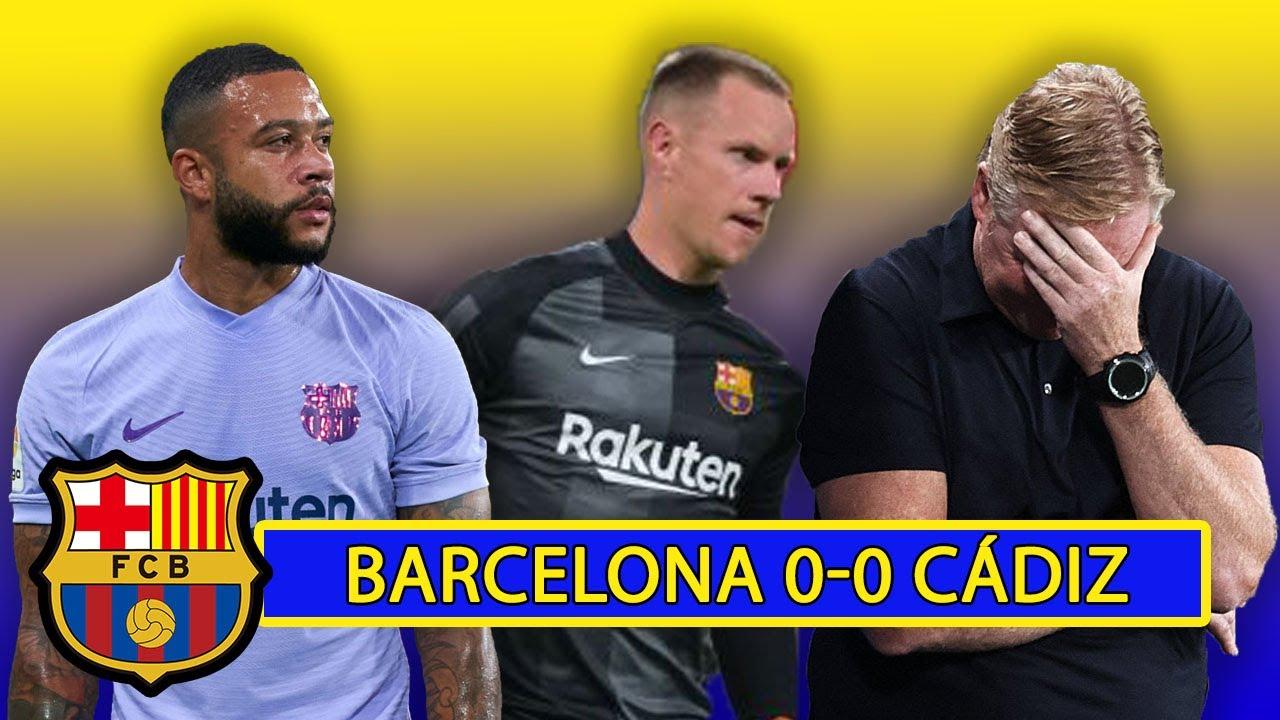 5 Headlines from Barcelona's 0-0 Draw with Cádiz   Memphis off, de Jong and Koeman sent packing