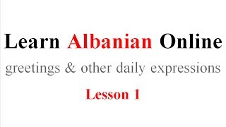 Audio Lesson 1: (Greetings and other daily Express