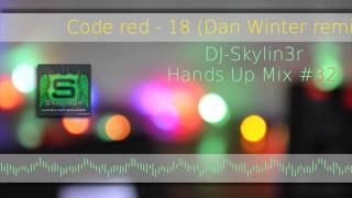 DJ-Skylin3r - Hands Up Mix #23