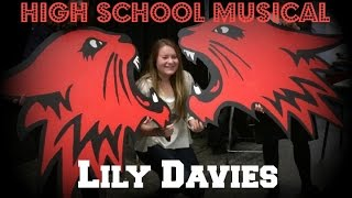 HIGH SCHOOL MUSICAL | Lily Davies