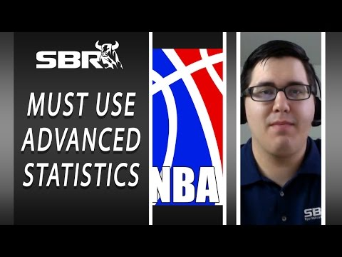 Smart NBA Betting: How To Properly Leverage Advanced Statistics