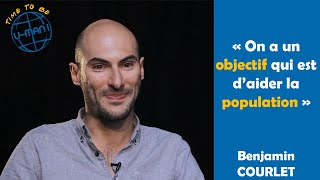 Time to Be #28 - Urgence humanitaire avec Benjamin Courlet