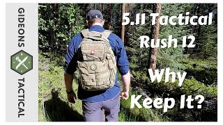 Why Keep It? 5.11 Tactical Rush 12 Pack