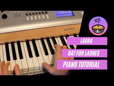 Laura - Bat For Lashes Piano Tutorial