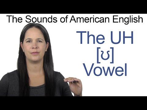 American English Sounds - UH [ʊ] Vowel - How to make the UH as in PUSH Vowel