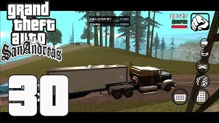 Grand Theft Auto(GTA) San Andreas - Gameplay Walkthrough Part 30 - Trucking(iOS, Android)