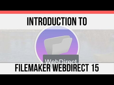 Introduction to FileMaker WebDirect 15 | FileMaker Pro 15 Videos | FileMaker Training Videos