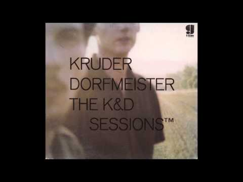 KRUDER & DORFMEISTER  -  The K&D Sessions  Disc 2  ( Full Album )