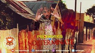 Prohgress - Indeterminate [Ghetto Blaster Riddim] March 2019