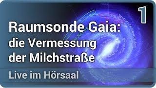 Gaia: die Vermessung der Milchstraße (1/2) • Live im Hörsaal | Stefan Jordan