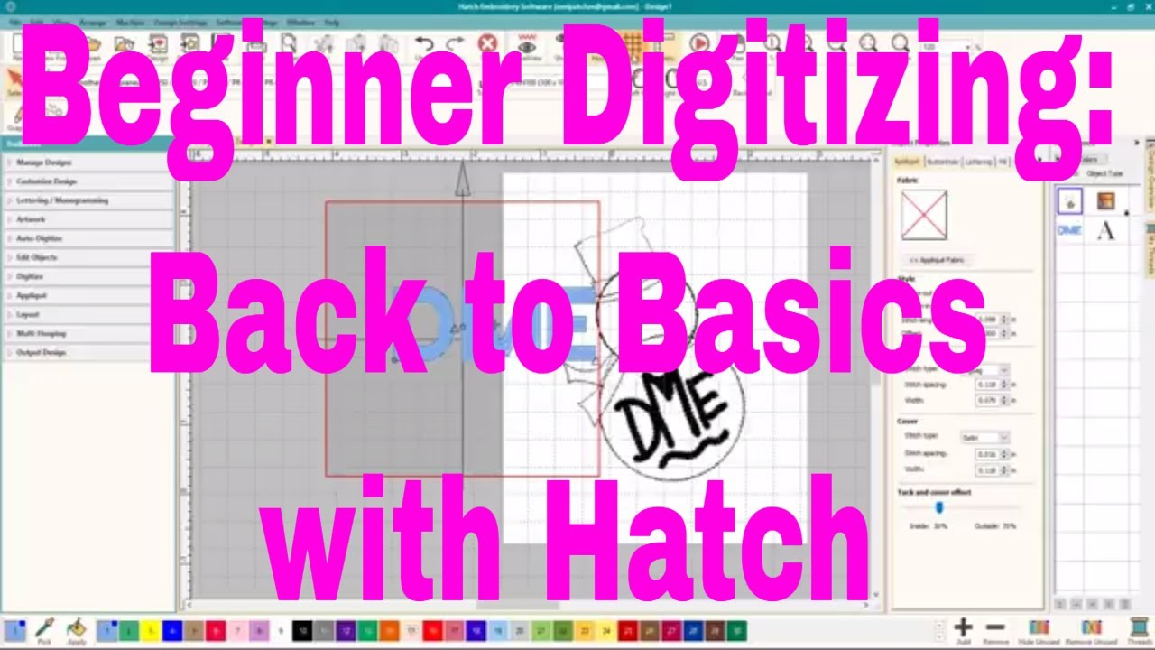 Beginner Digitizing Back To Basics With Hatch Embroidery Software