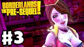 Borderlands: The Pre-Sequel - Gameplay Walkthrough Part 3 - Moxxi in Concordia (PC)