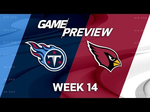 Tennessee Titans vs. Arizona Cardinals   NFL Week 14 Game Preview   NFL Playbook
