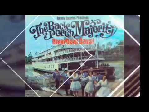 The Back Porch Majority - Riverboat Days !